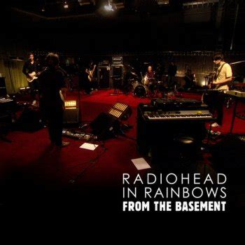 testo radiohead testi in rainbows from the basement radiohead testi