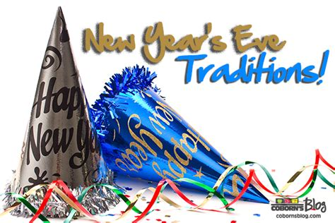 new year traditions 2015 new year s traditions celebrate more
