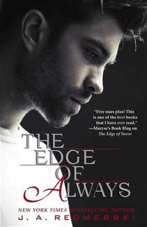 review the edge of always by j a redmerski nose graze
