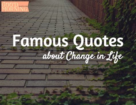 Best Quotes About Quotes About Change Quotesgram