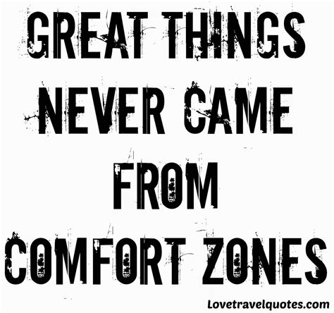 great things never came from comfort zones great things never came from comfort zones motivational