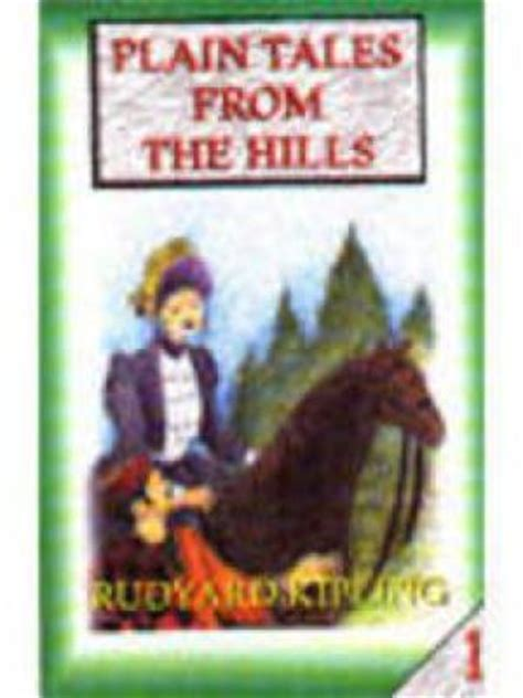 by rudyard kipling plain tales from the hills plain tales from the hills by rudyard kipling abebooks