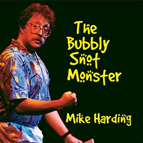 bubbly mp the bubbly snot monster mp3 mike harding