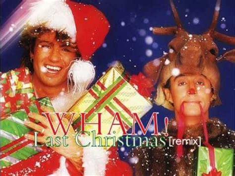 last christmas wham wham last christmas remix youtube