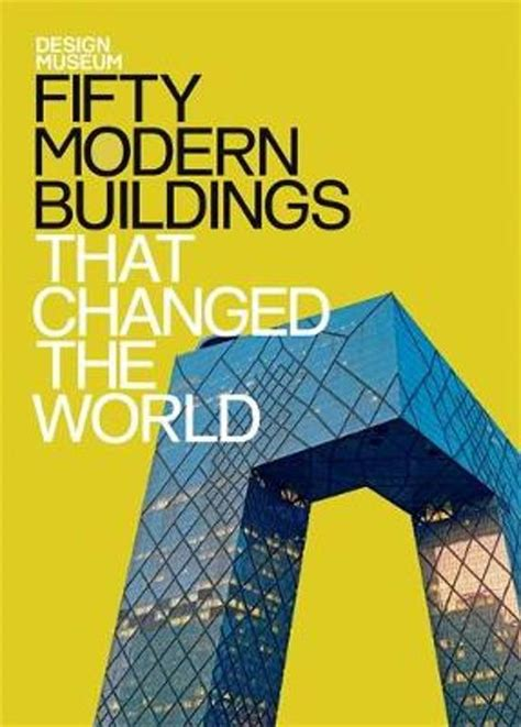 best books by designers and architects 2015 photos bol com fifty modern buildings that changed the world
