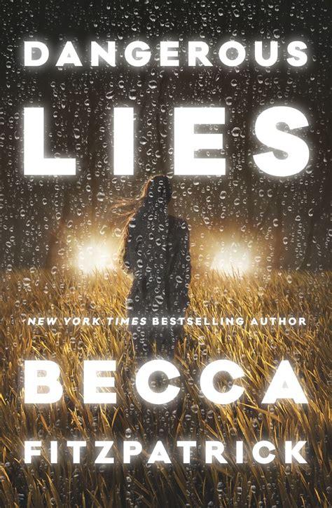 libro there will be lies 161 portada revelada quot dangerous lies quot lo nuevo de becca fitzpatrick mi mundo entre libros