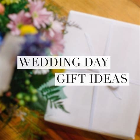 day gift ideas for husband ideas for groom wedding day gift note exchanges