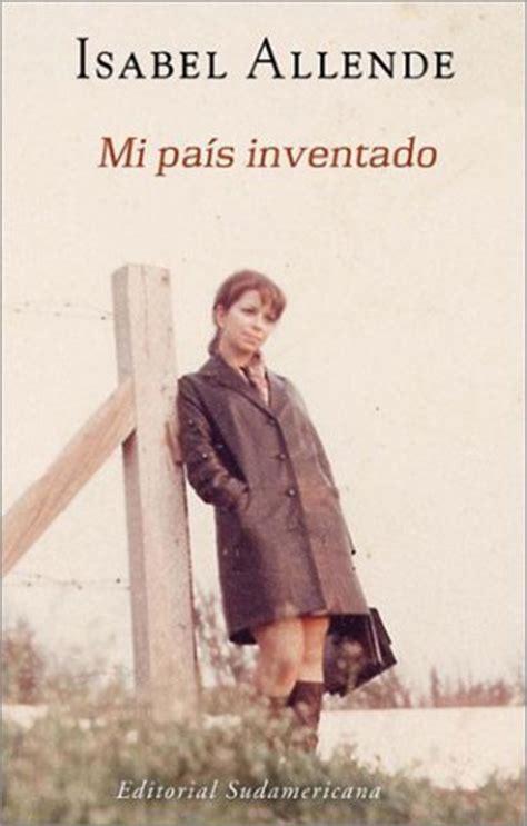 libro mi pais inventado carlos ceballos zapopan 14 mexico s review of mi pais inventado