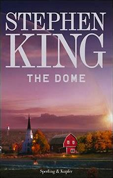 libro dome the dome di stephen king arriva il nuovo libro del re in anteprima in italia