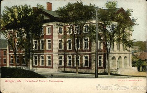 Penobscot County Court Records Penobscot County Courthouse Bangor Me