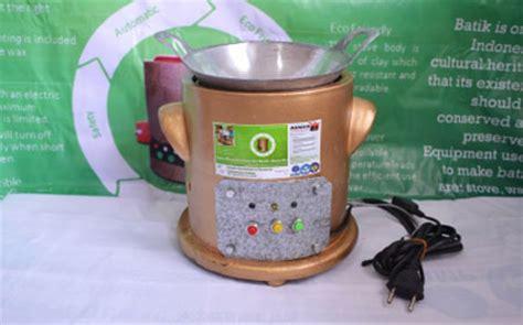 Kompor Listrik Batik kompor listrik ramah lingkungan untuk pembatik