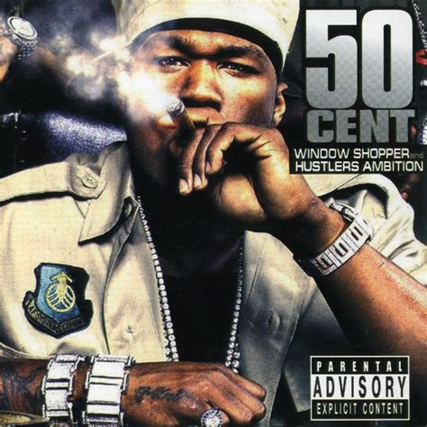 50 cent window shopper 50 cent window shopper and hustlers ambition cd