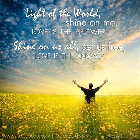 i am the light of the world hymn light of the world shine on me love is the answer shine