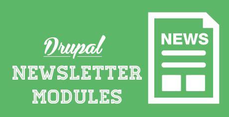 drupal newsletter modules extensions