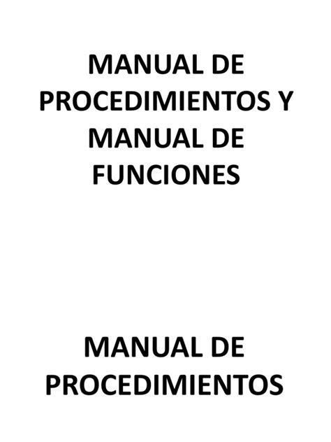 manual de procedimientos para adquisiciones manual de funciones y manual de procedimientos