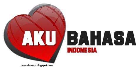 Or Bahasa Indonesia Pemuda Asap Aku Cinta Bahasa Indonesia