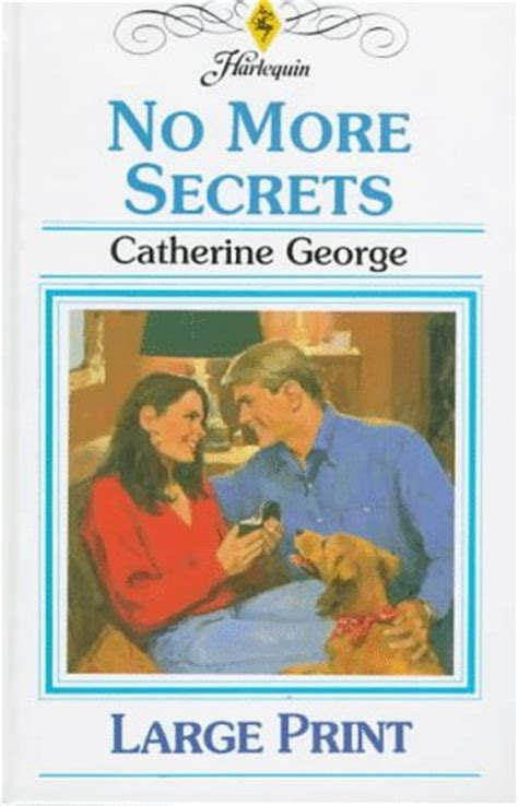 no more secrets books no more secrets by catherine george reviews discussion