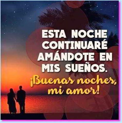 imagenes bonitas de buenas noches para mi novia mensajes de buenas noches para mi amor palabras bonitas