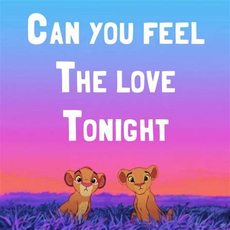 Feel The Love Meme - elton hohn can you feel the love tonight song lyrics