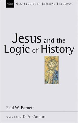 history of opinions on the scriptural doctrine of retribution classic reprint books ean 9780830826032 jesus and the logic of history new