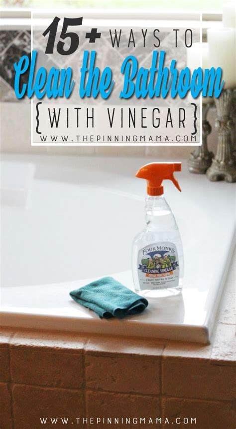 vinegar to clean bathroom 40 ways to clean your home more naturally with vinegar
