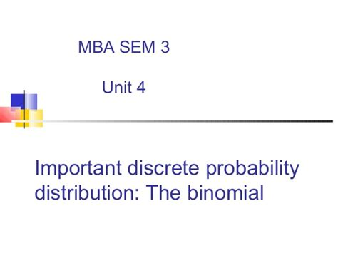 Mba Units by Mba I Qt Unit 4 1 Introduction To Probability Distributions