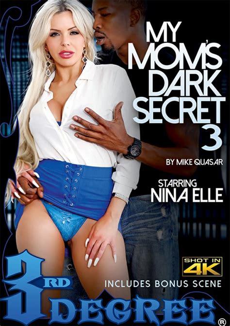 My Mom S Dark Secret 3 Third Degree Films Unlimited
