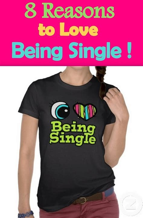 8 Reasons To Stay Single But Together And How by 23 Best Images About Reasons For Singleness On