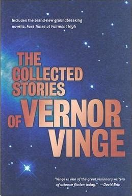 collected stories the collected stories of vernor vinge news