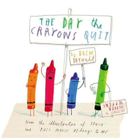 libro the day the crayons randomly reading the day the crayons quit by drew daywalt illustrated by oliver jeffers