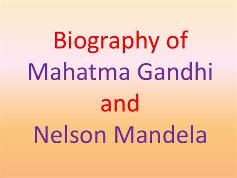 biography nelson mandela bahasa inggris biography of nelson mandela and mahatma gandhi