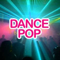 dance pop music dance pop pictures posters news and videos on your