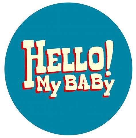 my musical hello my press hello my baby