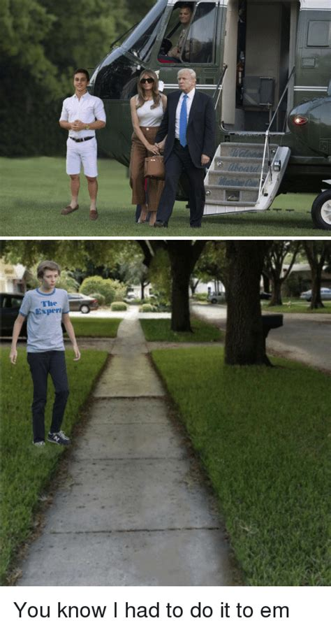 do it to me 25 best memes about had to do it to em had to do it to