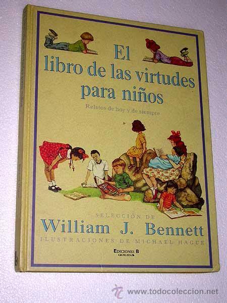 libro las pequeas virtudes el libro de las virtudes para ni 241 os william j comprar libros de cuentos en todocoleccion