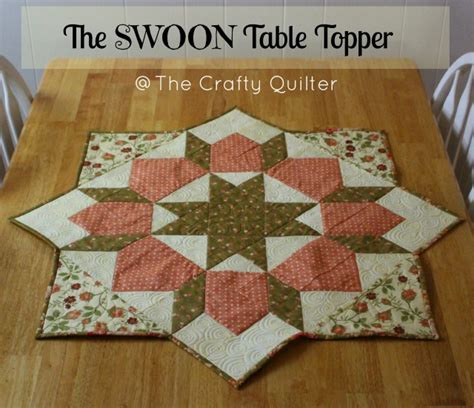how to turn a swoon block into a table topper the crafty quilter