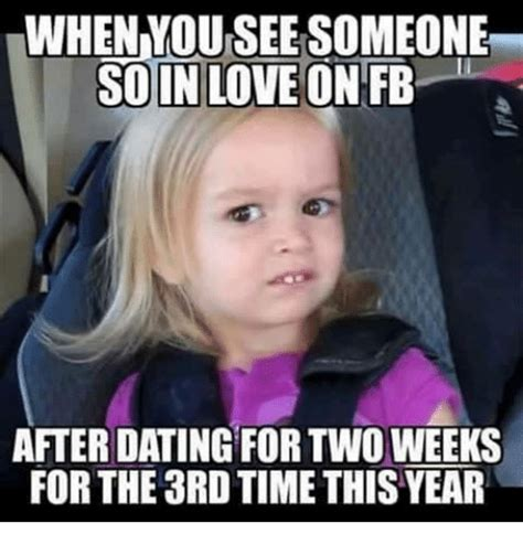 So In Love Meme - when mou see someone so in love on fb after dating for two