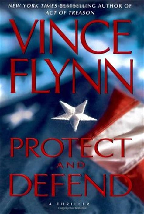 protecting books protect and defend mitch rapp 10 by vince flynn