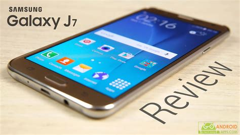 samsung galaxy j7 2016 reviews go android apps
