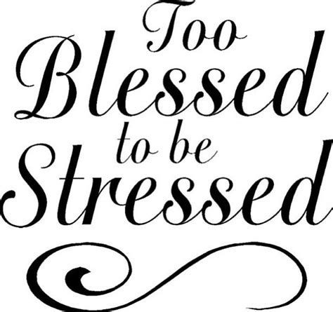 blessed to be stressed how to find while raising small children books blessed to be stressed quotes to be