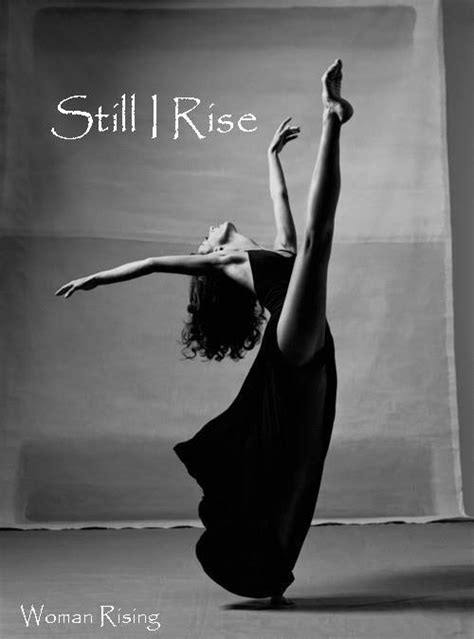 How Will The 1 Legged Dancer Last by And Still I Rise Publiusrex S