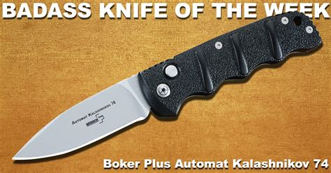 ak 74 knife boker plus automat kalashnikov 74 badass knife of the week