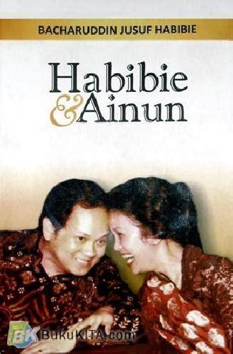 penulis biografi habibie bukukita com habibie ainun toko buku online