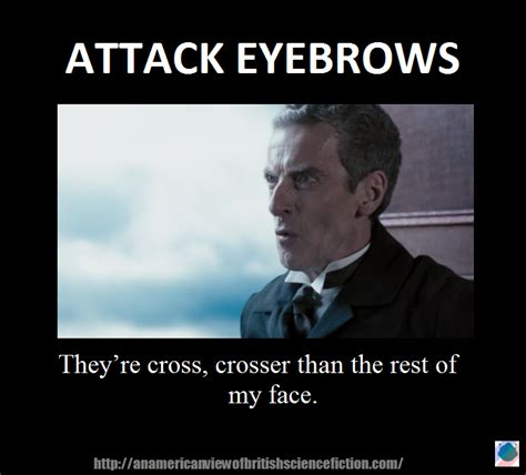 Doctor Who Meme - attack eyebrows