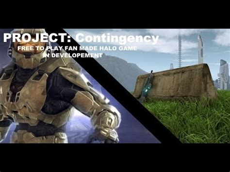 fan made halo game project contingency in dev f2p fan made halo game for pc