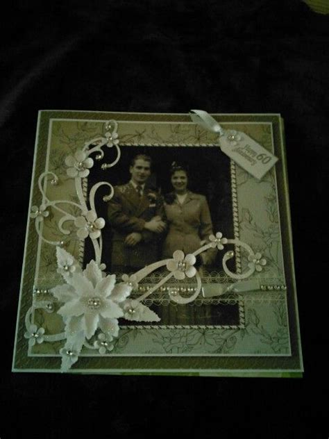 Beckylynn S 60th Anniversary Card by 1000 Ideas About 60th Anniversary Gifts On
