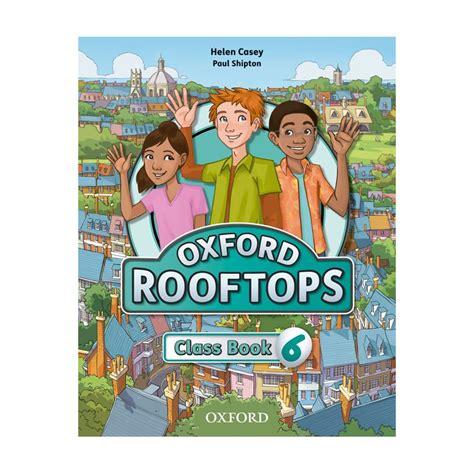 oxford rooftops 6 class book ed oxford libroidiomas