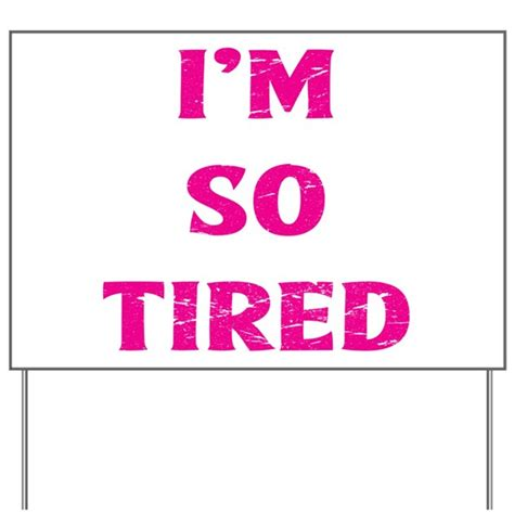 Im So Subtle by I M So Tired Yard Sign By Admin Cp1053336
