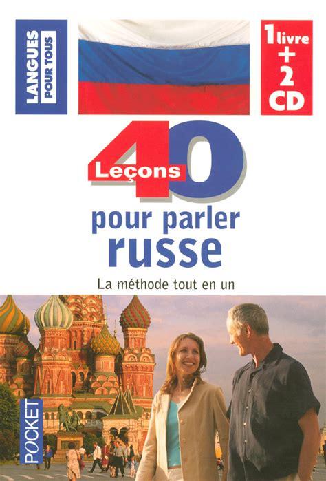 40 leons pour parler coffret 40 le 199 ons pour parler russe livre 2 cd michel chicouene apprendre