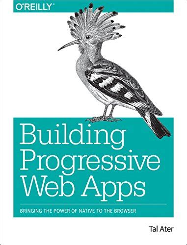 progressive web apps books building progressive web apps pdf free e books